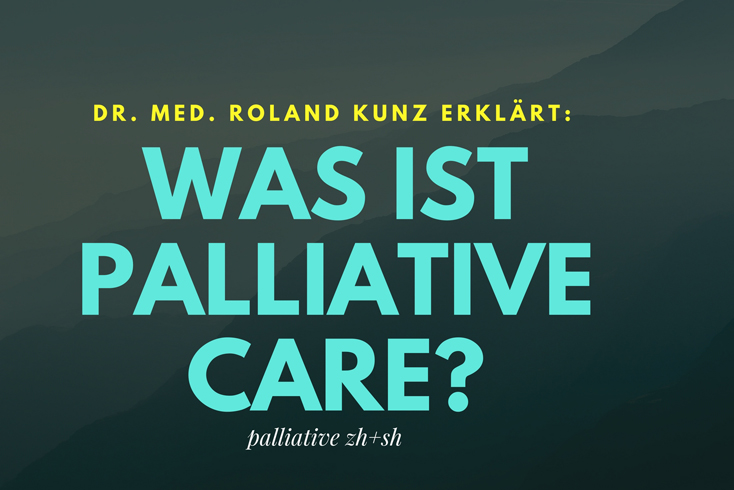 Was ist Palliative Care?